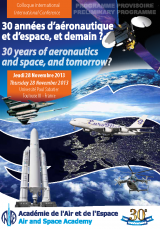 Birthday conference : 30 years of aeronautics and space, and tomorrow?