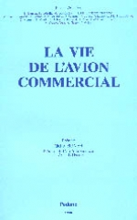 La Vie de l'avion commercial