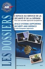 No.43 - Space systems supporting security and defence ; a new European approach