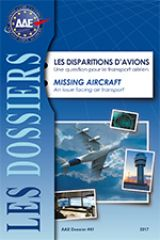 Dossier No 41 - Missing Aircraft. An issue facing air transport