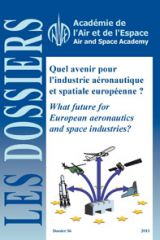 No.36 - What future for European aeronautics and space industries?